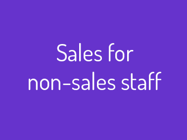 sales for non sales staff